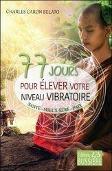 77 jours pour élever votre niveau vibratoire