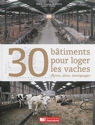 30 Batiments pour loger les vaches