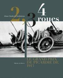 2, 3, 4 roues. Le Grand Prix de Picardie 1913