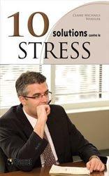 10 solutions contre le stress