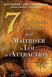 7 ingrédients essentiels pour maitriser la loi de l'attraction