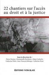 22 chantiers sur l'accès au droit et à la justice