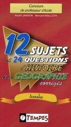 12 sujets et 24 questions d'histoire et de géographie corrigés