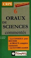 6 oraux de sciences commentés