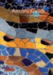 1852-1926 : Antonio Gaudi. Constructions majeures