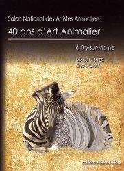 40 ans d'Art Animalier à Bry sur Marne