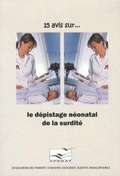 15 avis sur le dépistage néonatal de la surdité