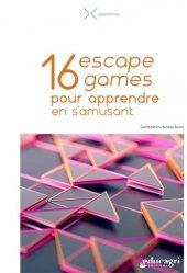 16 escape games pour apprendre en s'amusant