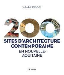 200 sites d'architecture contemporaine en Nouvelle-Aquitaine