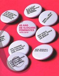 40 ans de slogans féministes (1970/2010)
