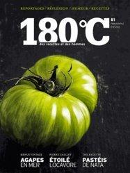180°C N° 1, printemps/été 2013 : Des recettes et des hommes