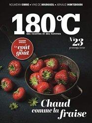 180°C des recettes et des hommes n°23