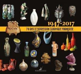 Meilleures ventes dans Artisanat - Arts décoratifs, 1947-2017 : 70 ans d'expression céramique française