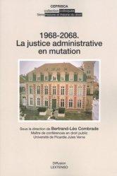 1968-2068 : la justice administrative en mutation