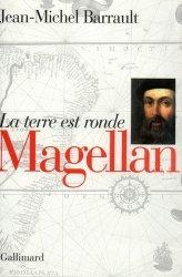 Magellan. La terre est ronde