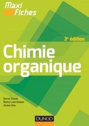 Maxi fiches de Chimie organique - 3e édition
