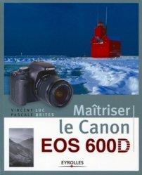 Maîtriser le Canon EOS 600D