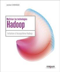 Maitrisez l'utilisation des technologies hadoop