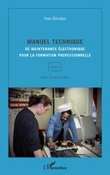 Manuel technique de maintenance électronique pour la formation professionnelle Tome 1
