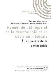 Manuel de l'éthique et de la déontologie de la décision médicale