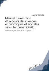 Manuel d'exécution d'un cours de sciences économiques et sociales selon le format OPAE