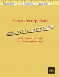 Marco Decorpeliada  Schizomètre