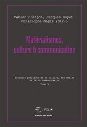 Matérialismes, culture & communication