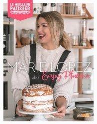 Marie Lopez, alias Enjoy Phoenix, mes desserts préférés