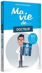 Ma vie de docteur