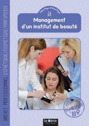 Management d'un institut de beauté Brevet professionnel Esthétique/Cosmétique/Parfumerie