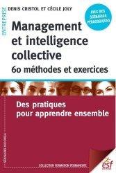 Management et intelligence collective : 60 méthodes et exercices