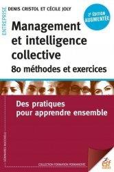 Management et intelligence collective, 80 méthodes et exercices