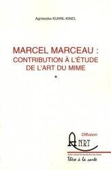 Marcel Marceau : contribution à l'étude de l'art du mime