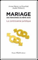 Mariage des personnes de même sexe. La controverse juridique