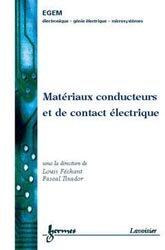 Matériaux conducteurs et de contact électrique