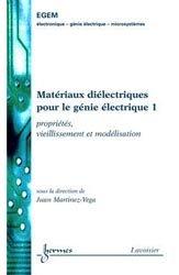 Matériaux diélectriques pour le génie électrique 1
