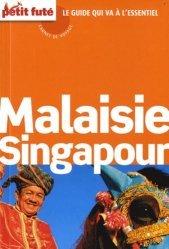 La couverture et les autres extraits de Petit Futé Malaisie Singapour. Edition 2014-2015