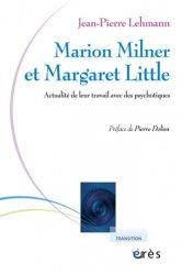 Marion Milner et Margaret Little