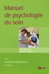 Manuel de psychologie du soin