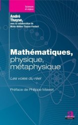 Mathématiques, physique, métaphysique