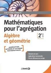 Mathématiques pour l'agrégation - Algèbre et géométrie