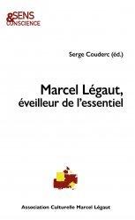Marcel Légaut, éveilleur de l'essentiel