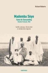 Mademba Sèye, fama de Sansanding, Soudan français, Mali