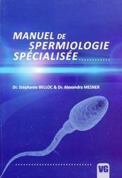 Manuel de spermiologie spécialisée