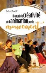 Manuel de créativité et d'animation par le mouvement