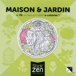 Maison et jardin + 70 stickers en relief à colorier !