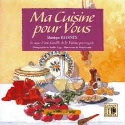 Ma cuisine pour vous. La saga d'une famille de la Drôme provençale