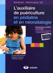 Manuel pratique de l'auxiliaire de puériculture en pédiatrie et en néonatalogie