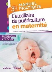 Manuel pratique de l'auxiliaire de puériculture en maternité