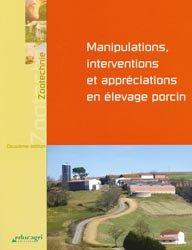Manipulations et interventions en élevage porcin